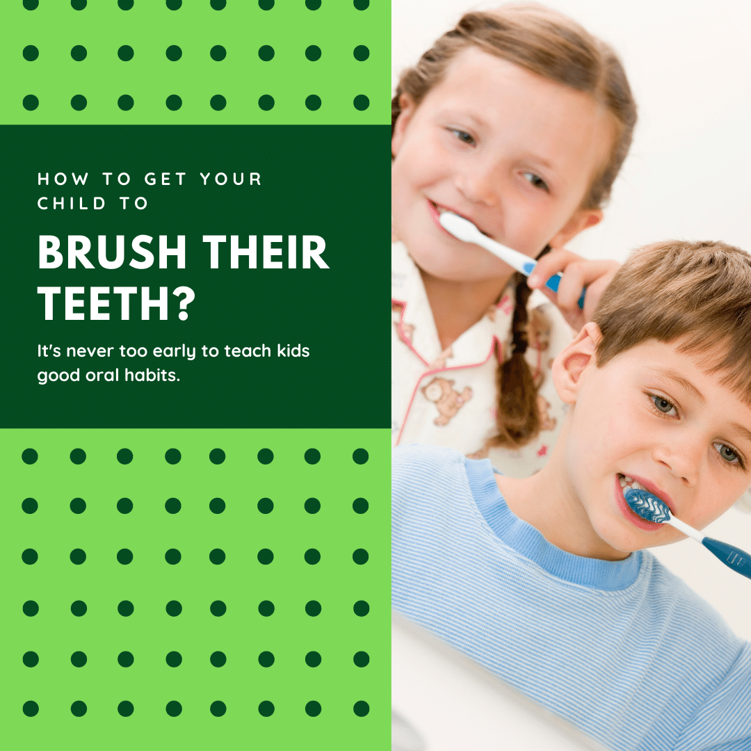 How to Get Your Child to Brush Their Teeth