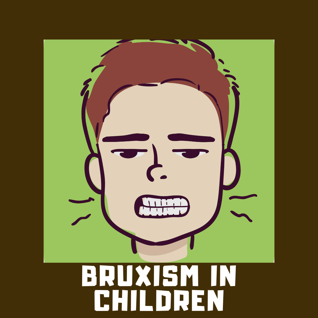 Bruxism in Children