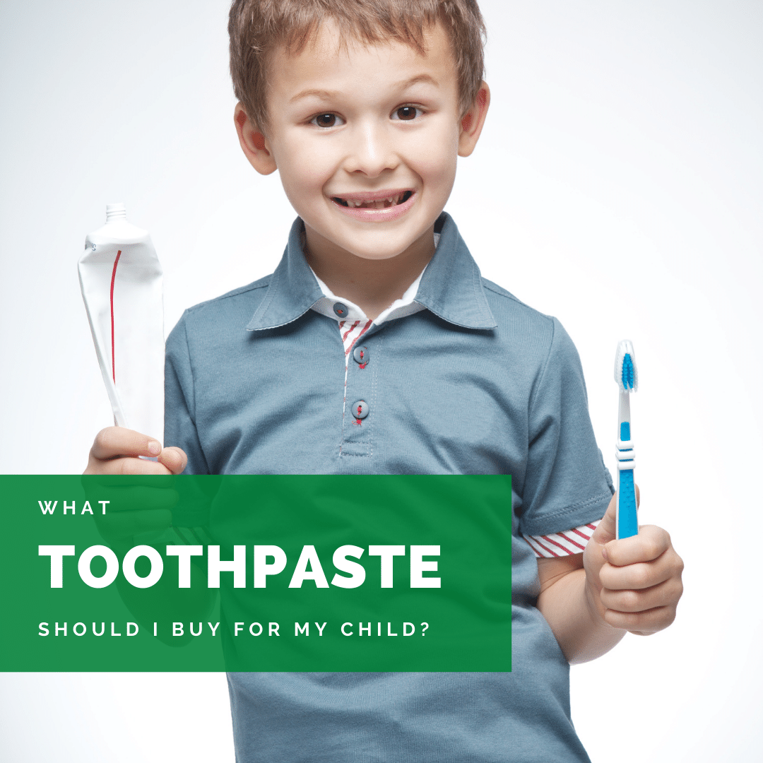 What Toothpaste Should I buy for my child