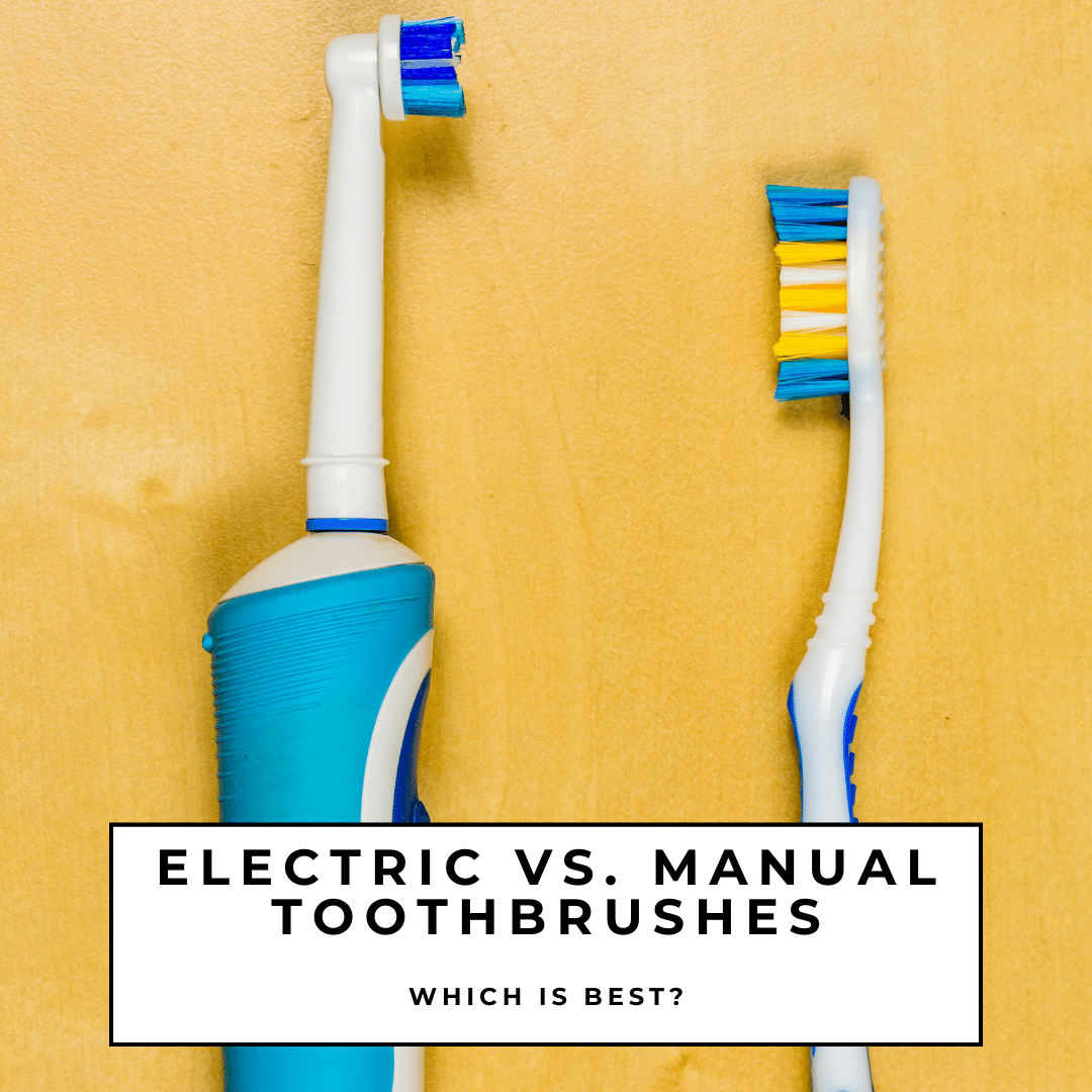 Electric vs. Manual Toothbrushes